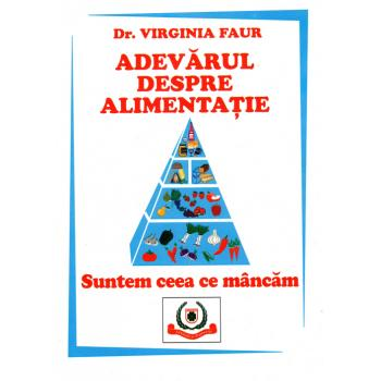 Adevarul despre alimentatie, dr. virginia faur i.005 1 gr FAVISAN