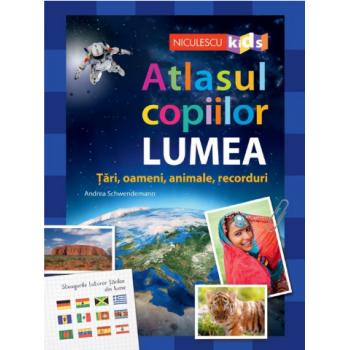 Atlasul copiilor: lumea 1 gr EDITURA NICULESCU