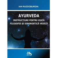 Ayurveda instructiuni pentru viata filozofie diagnostica astrologie vedica