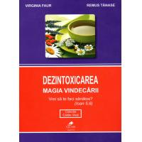 Dezintoxicarea-magia vindecarii, virginia faur, remus tanase i.011