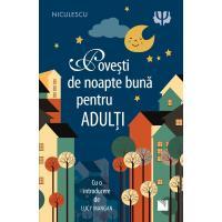 Povesti de noapte buna pentru adulti