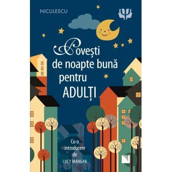 Povesti de noapte buna pentru adulti 1 gr EDITURA NICULESCU