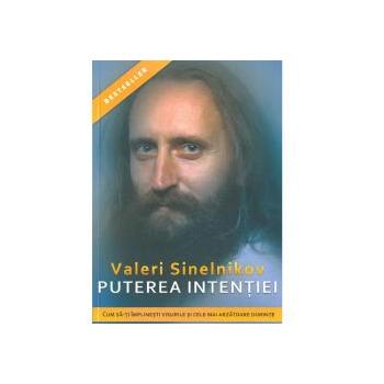 Puterea intentiei 1 gr VALERI SINELNIKOV